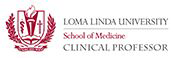 Loma Linda University School of Medicine Clinical Professor logo
